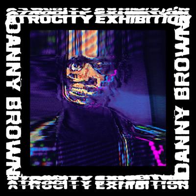 danny-brown_atrocity-exhibition